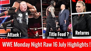 WWE Raw 16 July 2018 Highlights ! Lesnar Attacks With F5 ? WWE Monday Night Raw 7/16/2018