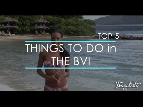 Top 5 Things to do in the British Virgin Islands