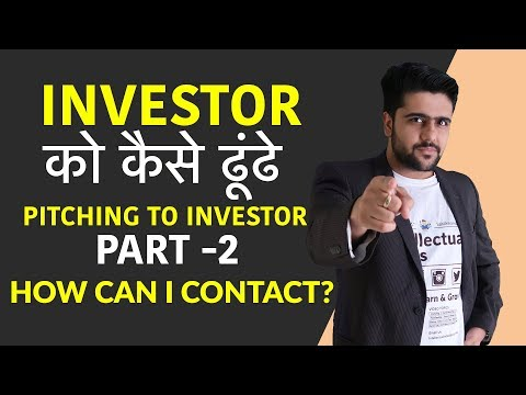 Pitching To Investor | Part 2 | How Can I Contact?