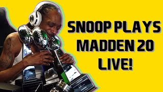 Snoop Dogg and his Homies Play Madden 20 LIVE! Presented by Blue River Terps
