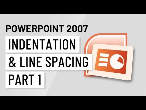 PowerPoint 2007: Indentation and Line Spacing Part 1