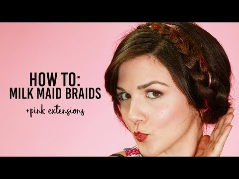 How To Do Easy Milk Maid Braids With a Pop of Color!
