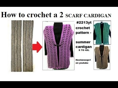 CROCHET PATTERN, 2 SCARF CARDIGAN sweater, Summer tops, Small TO 4XL