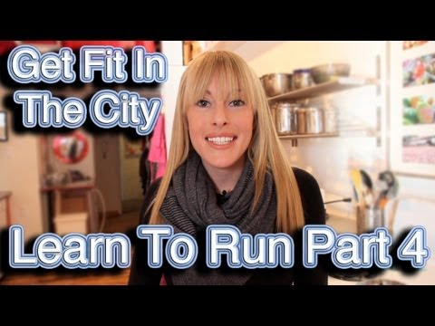 Get Fit In The City: Learn to Run Pt. 4: Nutrition