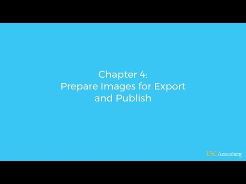 Module 3, Chapter 4: Preparing Images for Export and Publish