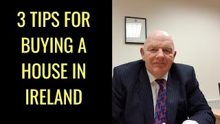 3 Tips for Buying a House in Ireland