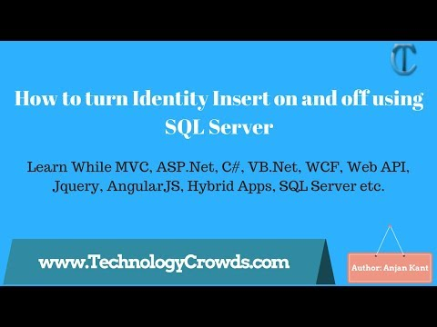 Identity Insert: How to turn Identity Insert on and off using SQL Server