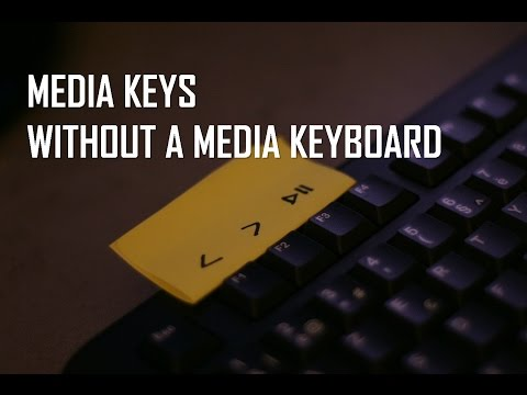 How to use media keys without a media keyboard on windows 10.