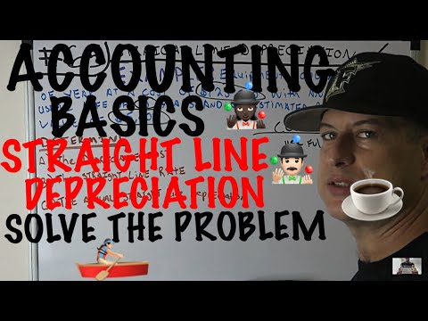 Accounting for Beginners #65 / Straight Line Depreciation Method / Solve the Accounting Problem