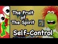 Self-control  The Fruit Of The Spirit For Kids