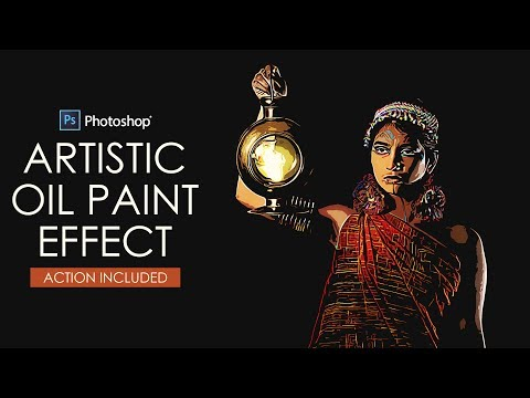 Turn Photos into Painting - Artistic Oil Paint Effect in Photoshop [Tutorial + Action Included]