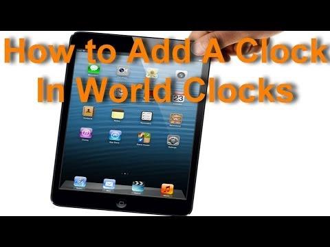 Apple iPad - How to Add A Clock In World Clocks