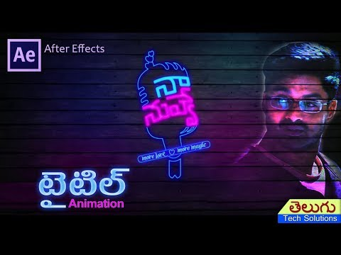 Naa Nuvve Movie Title Animation in After Effects | Tutorial in Telugu | Kalyan Ram, Tamannah movie