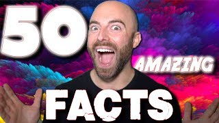 50 AMAZING Facts to Blow Your Mind! #137