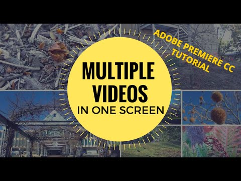 How to Combine Multiple Videos in One Screen - Adobe Premiere CC Tutorial