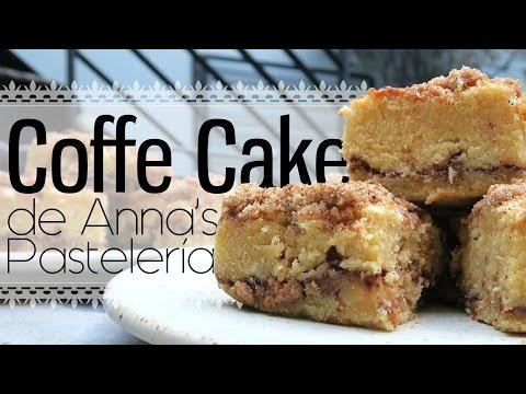 Experimento culinario: Coffe Cake de Anna's Pastelería | Mariana Clavel