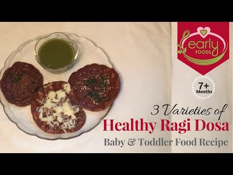Mini Ragi Dosa | 3 Healthy Varieties for Babies & Kids | 7+ Months | Early Foods