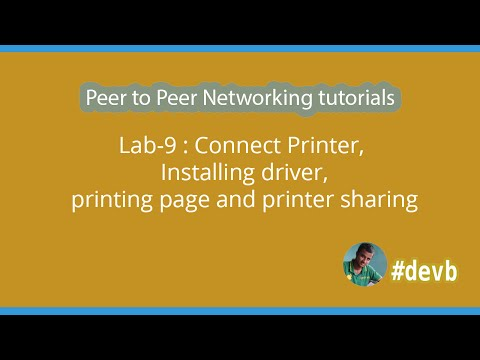 Lab-9 : Connect Printer, Installing driver, printing page and printer sharing