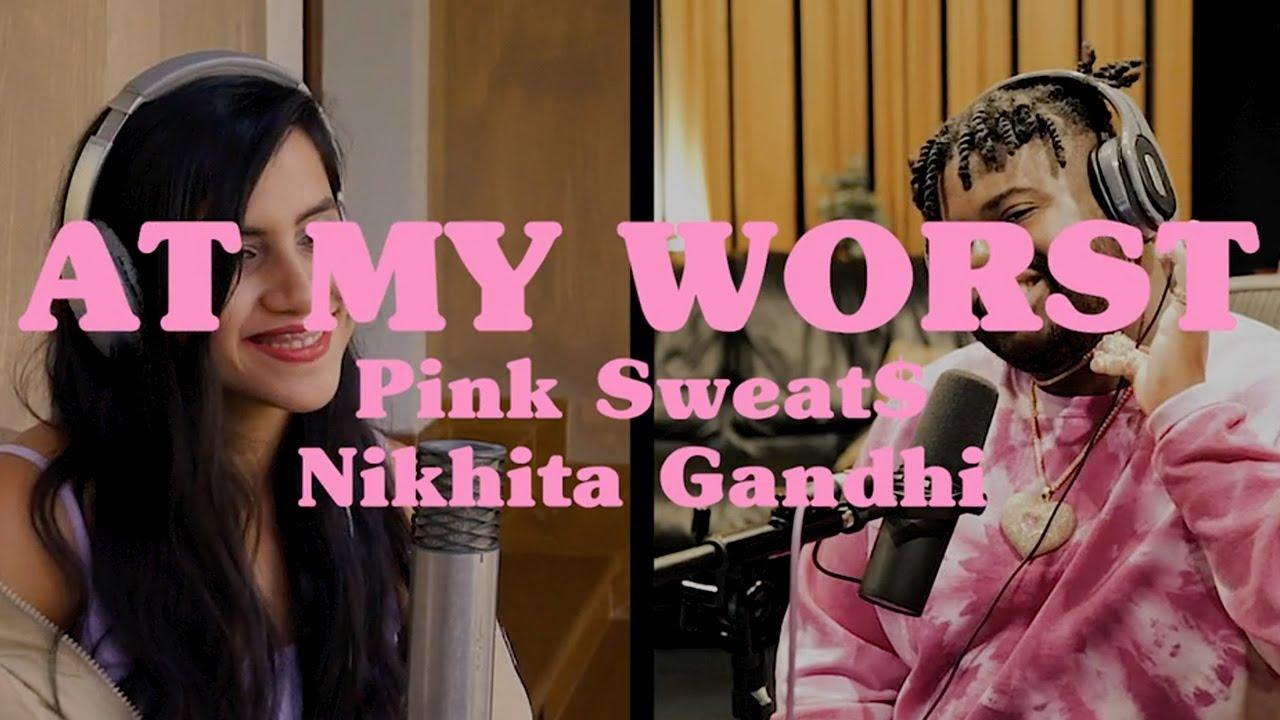 Download Pink Sweat$ - At My Worst (feat. Nikhita Gandhi) [Official Music Video] MP3 Gratis