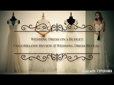Wedding Dress on a Budget | CocoMelody Review & Wedding Dress Reveal!