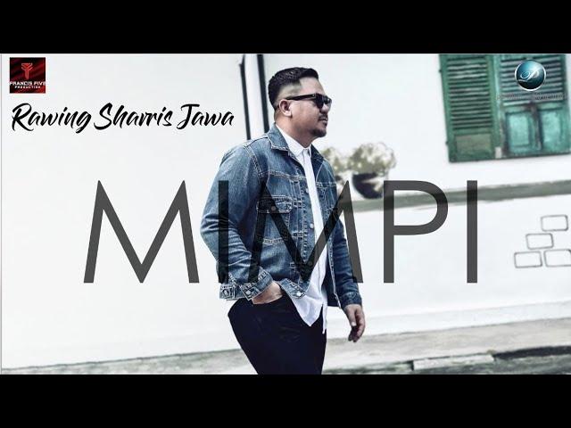 Download Rawing Sharris Jawa - Mimpi (Official Lyric Video) MP3 Gratis