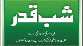 Mufti Muhammad Taqi Usmani - Shabe Qadr Ki Fazeelat