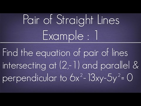 Pair Of Straight Lines Example -1 l Maths Geometry