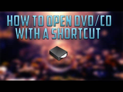 How To Open A DVD/CD Drive With A Shortcut!