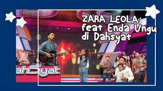 Zara Leola feat Enda Ungu. Dahsyat,3 June 2017.