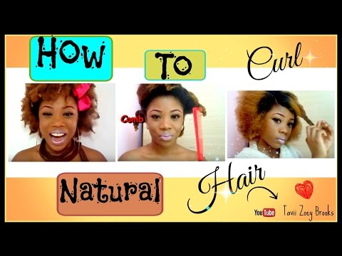 How to curl natural nappy hair- Tavii Zoey Brooks