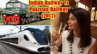 Indian railways vs Pakistan railways Unbiased Comparison 2017