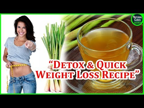 How To Lose Weight and Detox Your Body With Lemongrass Tea - Help Losing Weight Fast