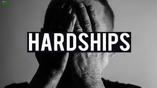 YOUR HARDSHIPS ARE ALMOST OVER!