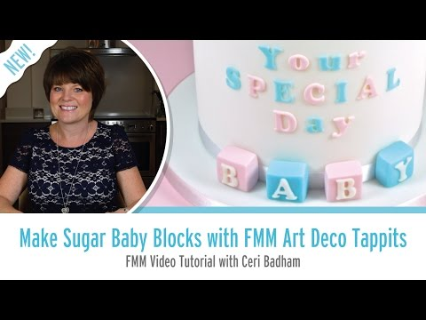 How to Make Sugar Baby Blocks with FMM Art Deco Tappits