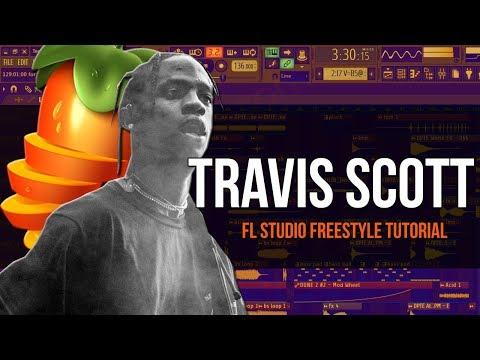 How To Make A Travis Scott Type Beat - Fl Studio Freestyle Tutorial