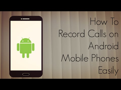 How to Record Calls on Android Mobile Phones Easily - Demo - PhoneRadar