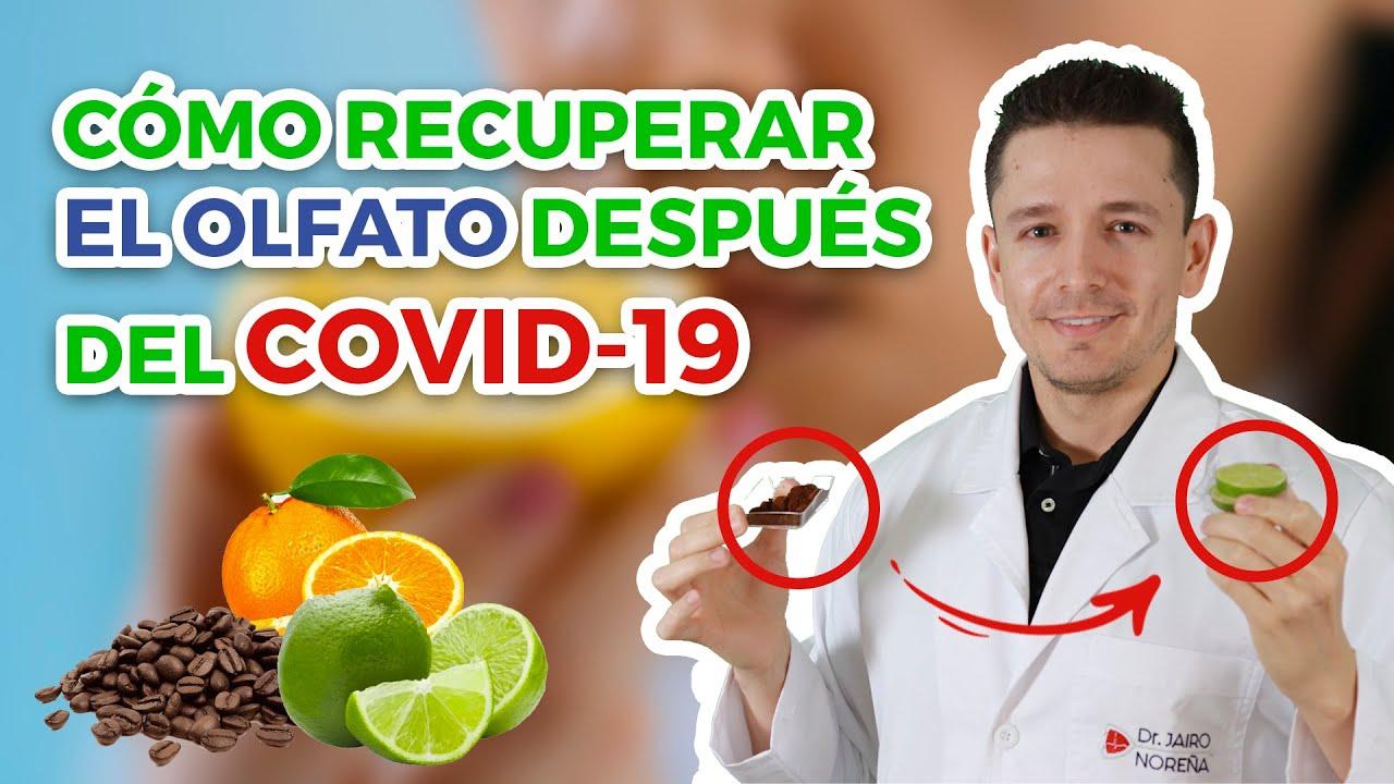 Cómo recuperar el olfato después del COVID19 - Dr. Jairo Noreña