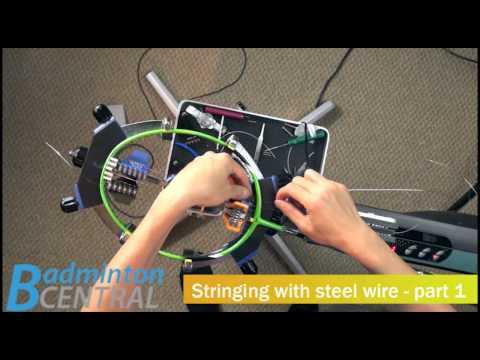 Badminton Stringing with steel string - Badminton Stringing