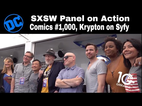 DC Pop-Up Panel at SXSW on Action Comics #1000, Krypton on Syfy