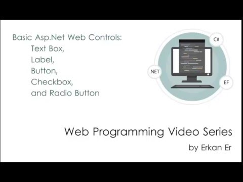 Basic ASP.NET Web Controls: Text box, Label, Button, Checkbox, and Radio Button