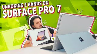 SURFACE PRO 7: UNBOXING E HANDS ON!