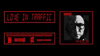 MXN - Love in Traffic. Produkcja Fistach