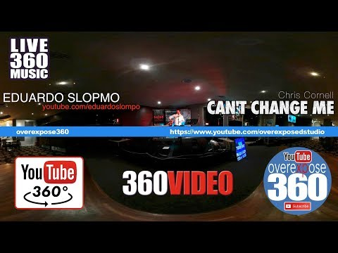 Eduardo Slompo Live In 360 - Can't Change Me - Chris Cornell cover