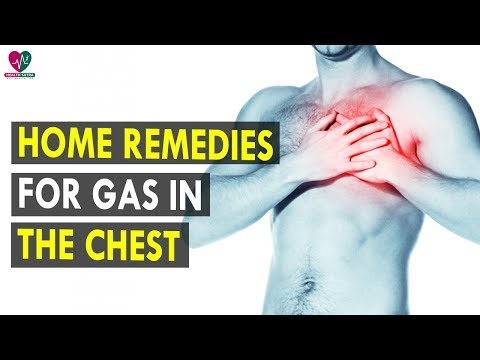 Home Remedies For Gas In The Chest || Health Sutra - Best Health Tips