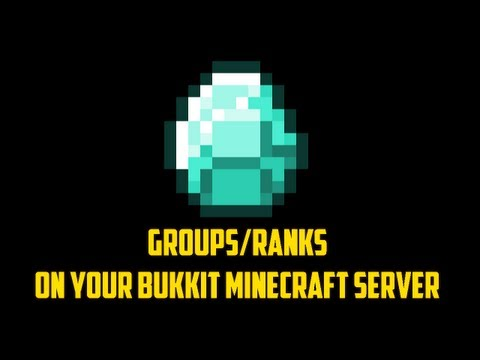 How to get groups/ranks on your Bukkit Minecraft server! OUTDATED