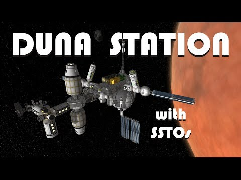 Building a Duna Space Station with SSTOs! - KSP 1.2.2