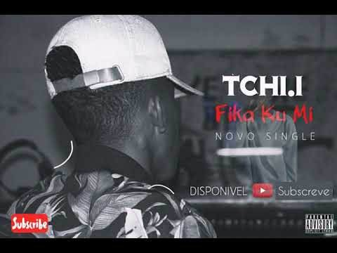 Xxx Mp4 Tchi I FIKA KU MI Audio Oficial 2019 Prod By Txadinha Record 3gp Sex