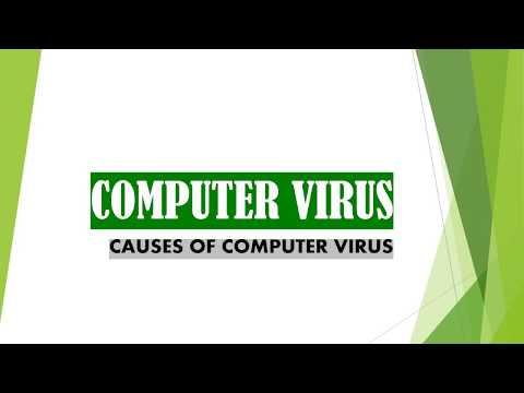 CAUSES OF COMPUTER VIRUS....MINDBLOWING INFOTAINMENT...