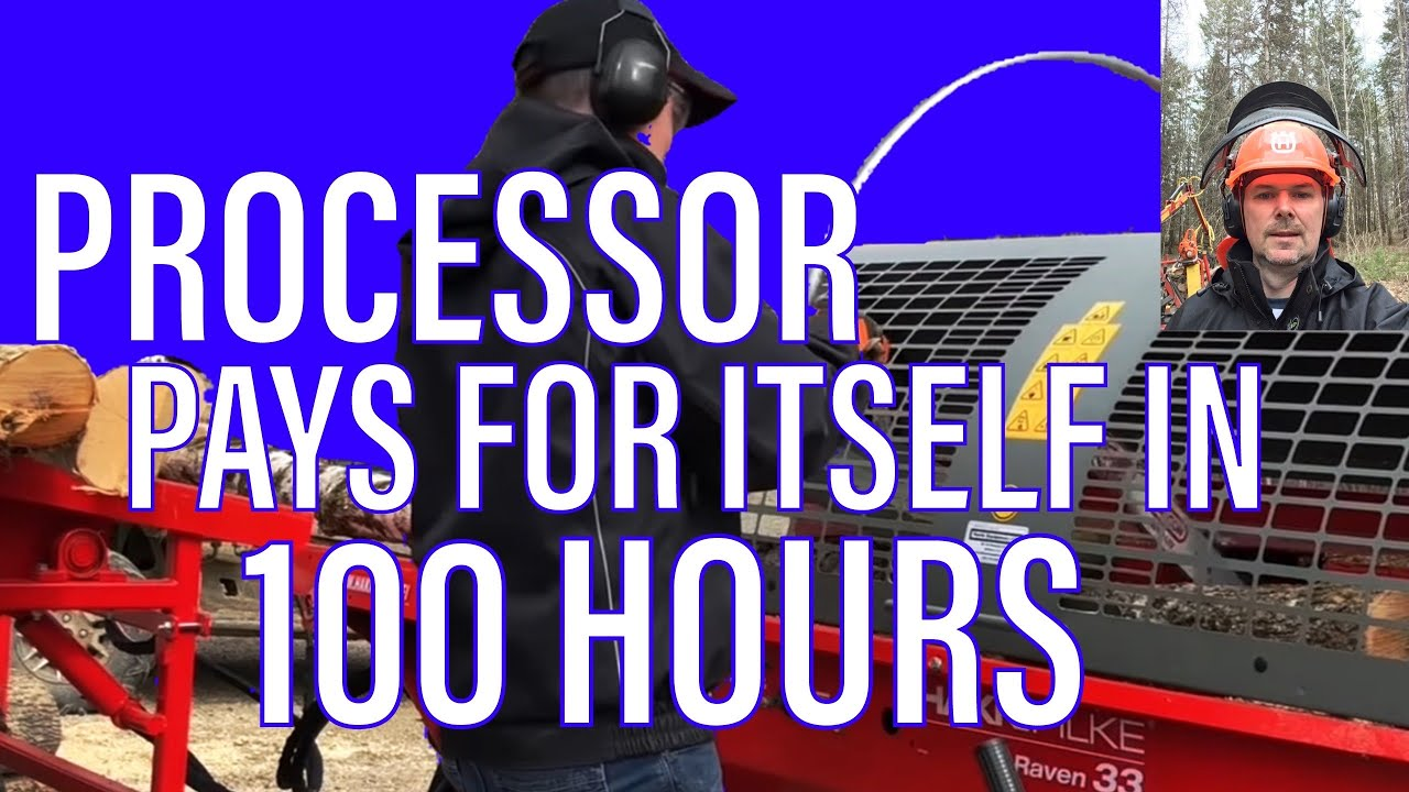 Firewood Processor Pays for Itself in 100 Hours! -E47