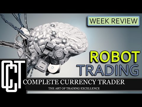 Robot Trading Review | Week 2